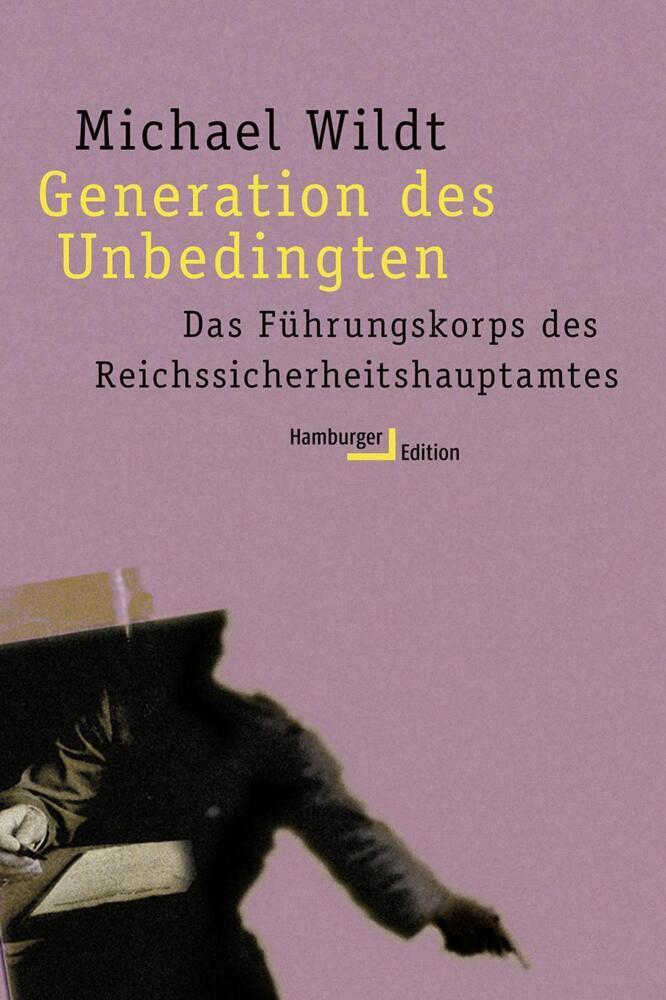 Generation des Unbedingten. Studienausgabe als Buch