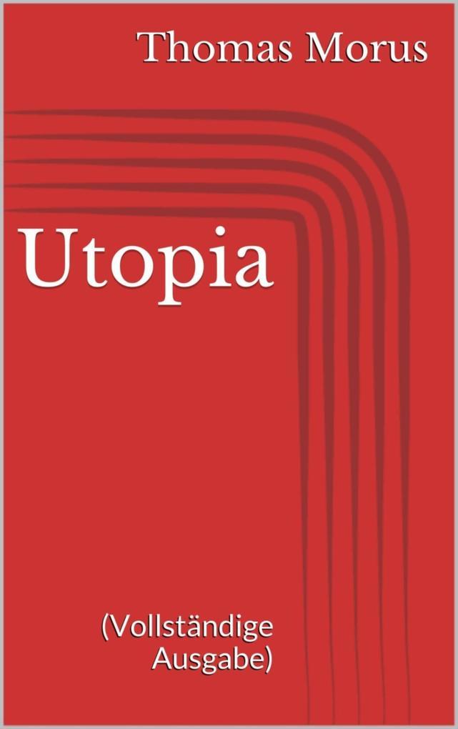 Utopia (Vollständige Ausgabe) als eBook