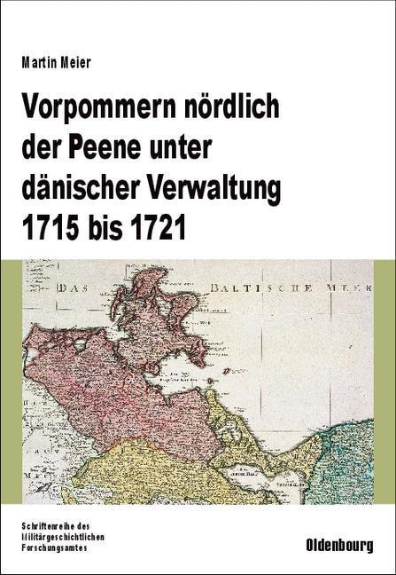 Vorpommern nördlich der Peene unter dänischer Verwaltung 1715 bis 1721 als eBook