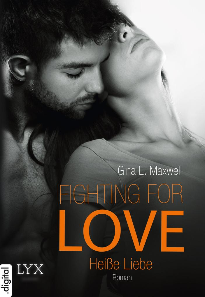 Fighting for Love 02. Heiße Liebe als eBook epub