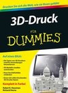 3D-Druck fÃ'r Dummies