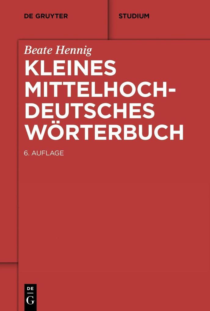 Kleines Mittelhochdeutsches Wörterbuch als eBook