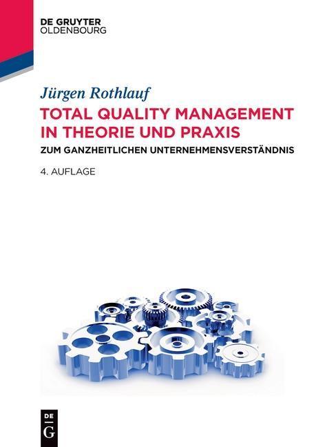 Total Quality Management in Theorie und Praxis als eBook