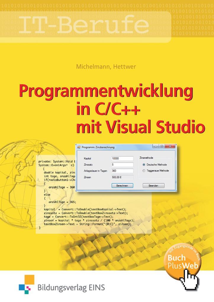 IT-Berufe. Programmentwicklung in C/C++ mit Visual Studio. Schülerband als Buch (kartoniert)
