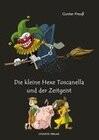 Die kleine Hexe Toscanella und der Zeitgeist