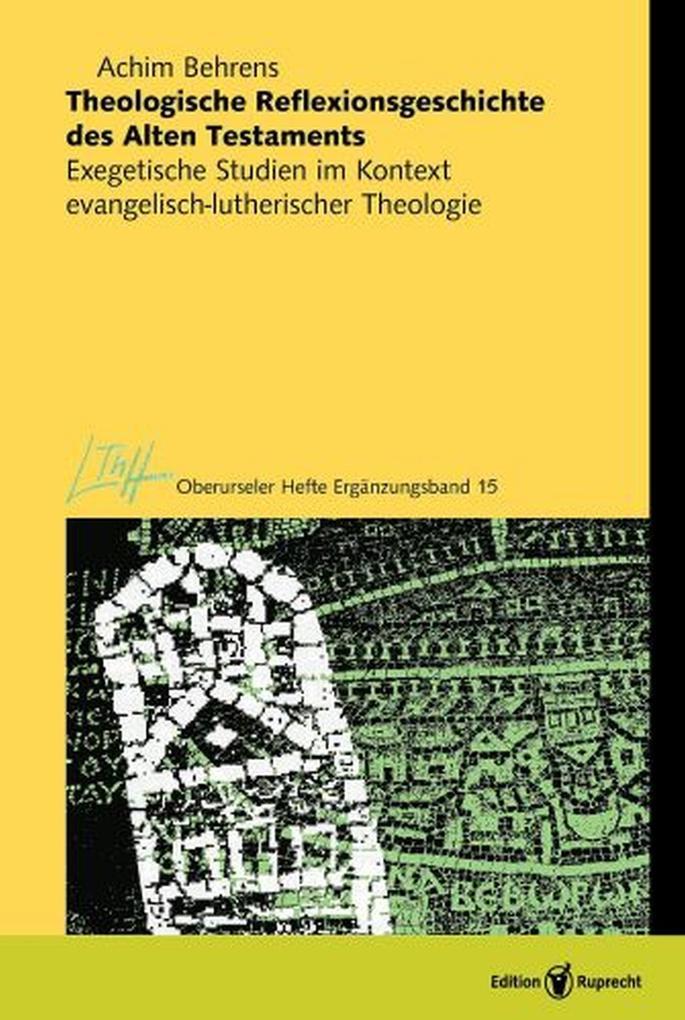 Theologische Reflexionsgeschichte des Alten Testaments als eBook