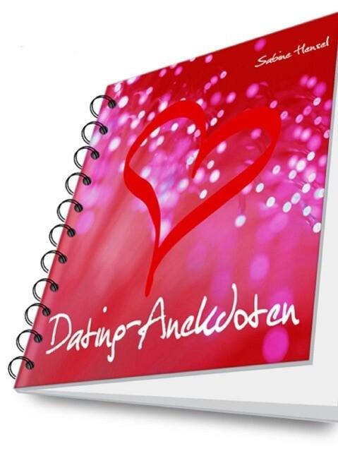 Dating-Anekdoten als eBook von Sabine Hensel