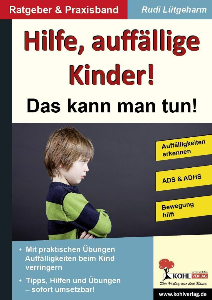 Hilfe, auffällige Kinder! als eBook