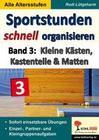 Sportstunden schnell organisieren / Band 3
