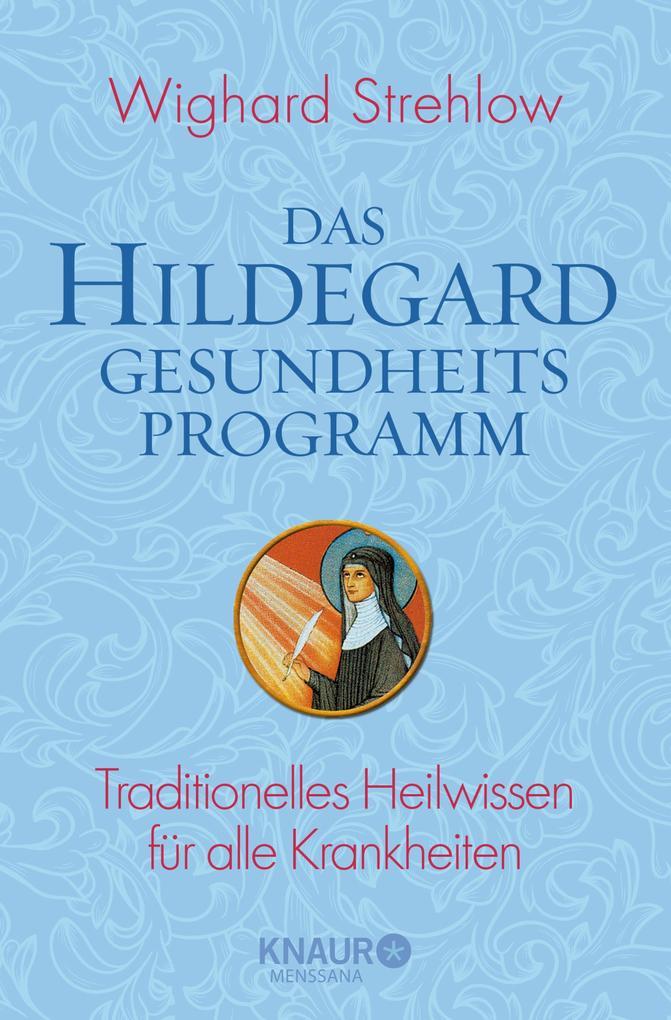 Das Hildegard-Gesundheitsprogramm als eBook