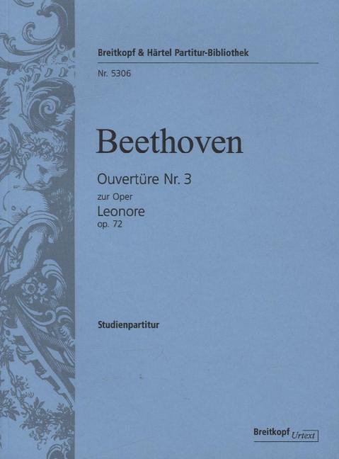 Ouvertüre Nr.3 zur Oper Leonore op.72