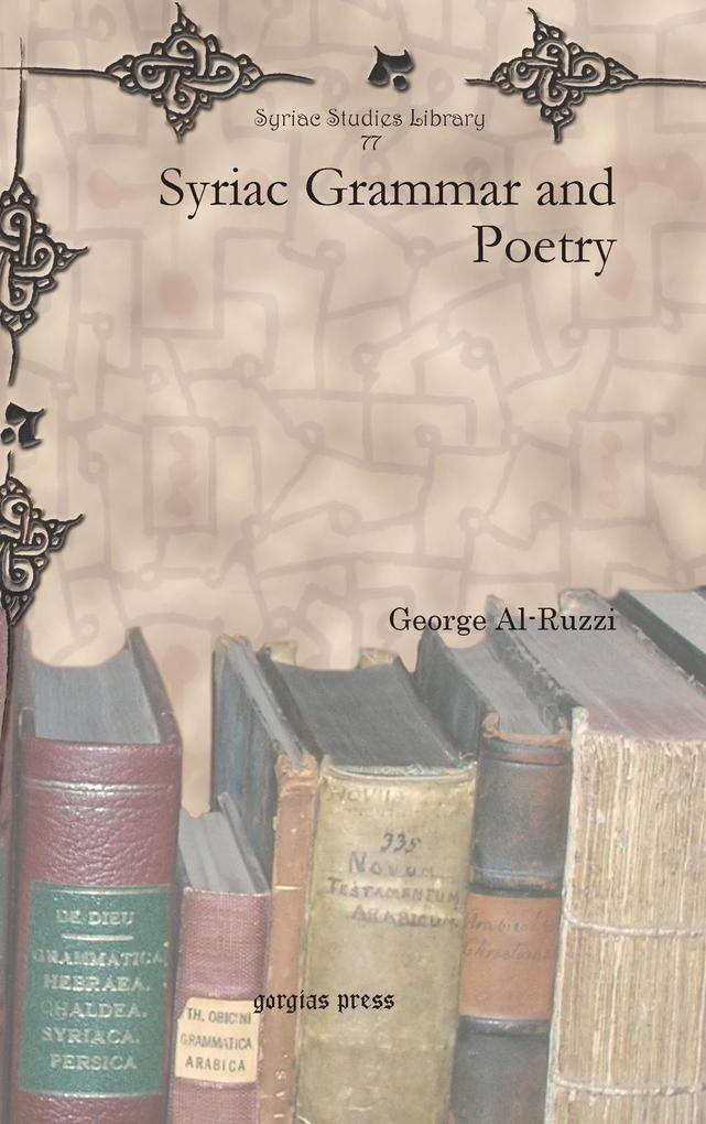 Syriac Grammar and Poetry