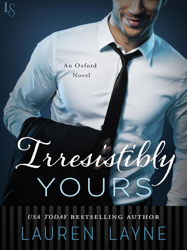 Irresistibly Yours als eBook