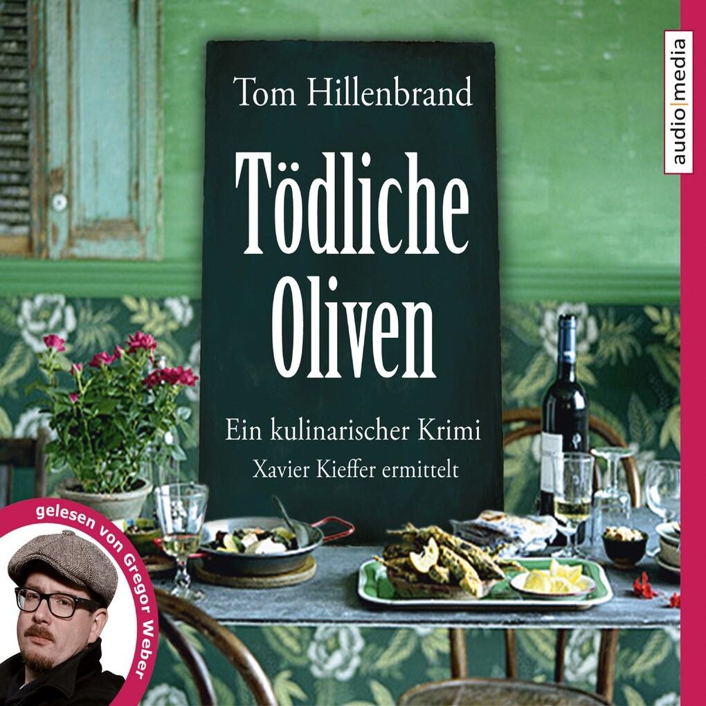 Tödliche Oliven als Hörbuch Download
