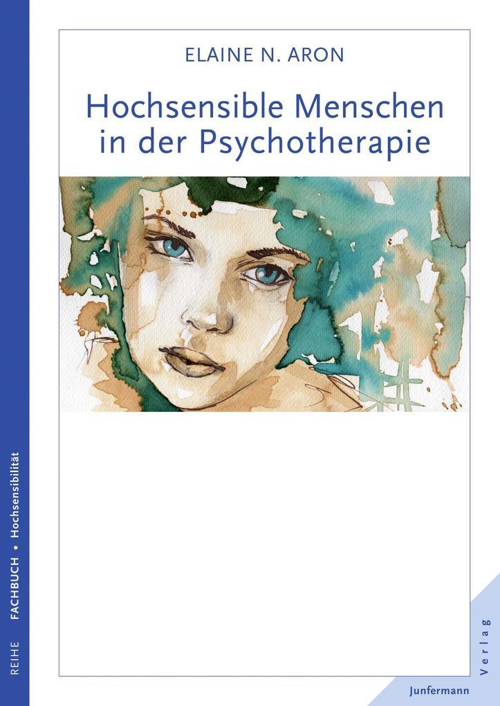 Hochsensible Menschen in der Psychotherapie als eBook