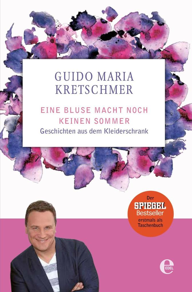 Eine Bluse macht noch keinen Sommer als eBook von Guido Maria Kretschmer