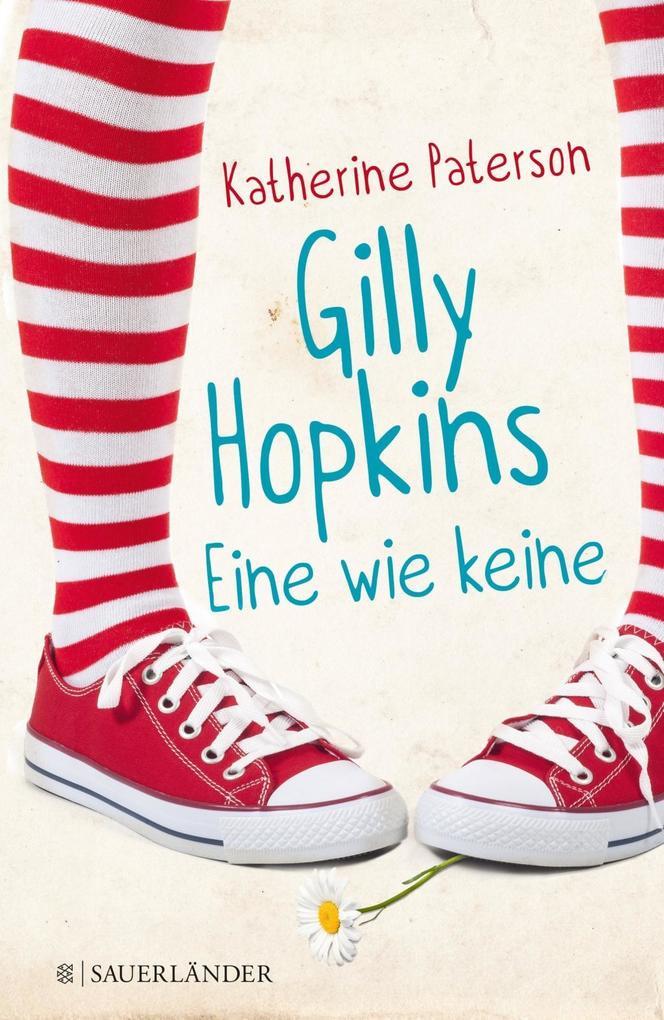 Gilly Hopkins - Eine wie keine als Buch von Katherine Paterson
