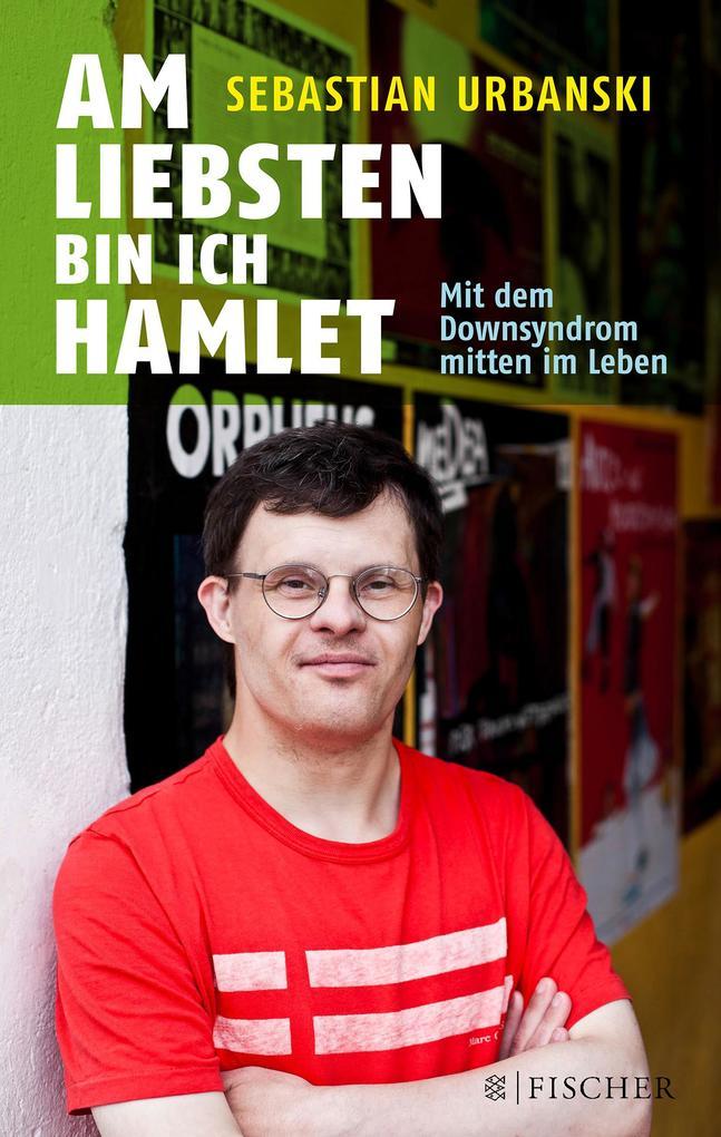 Am liebsten bin ich Hamlet als Taschenbuch von Sebastian Urbanski
