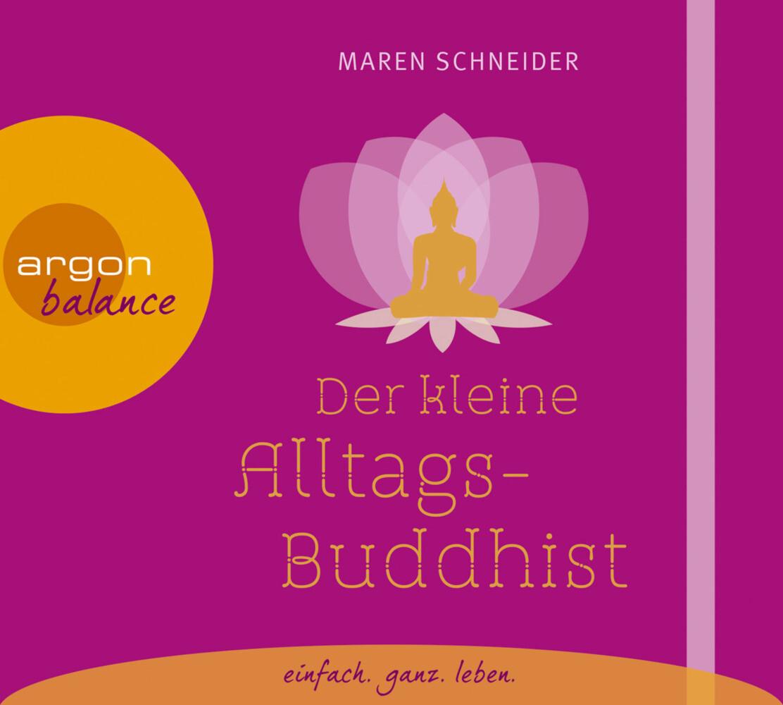 Der kleine Alltagsbuddhist als Hörbuch CD