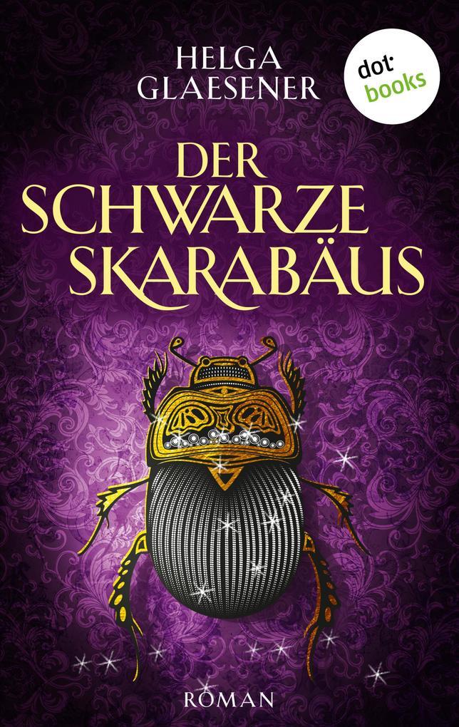 Der schwarze Skarabäus als eBook von Helga Glaesener