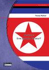 Nordkorea: Eine perfekte Diktatur?