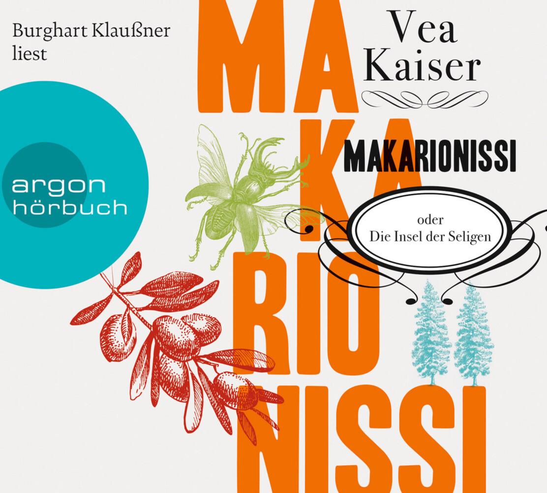 Makarionissi oder Die Insel der Seligen als Hörbuch CD
