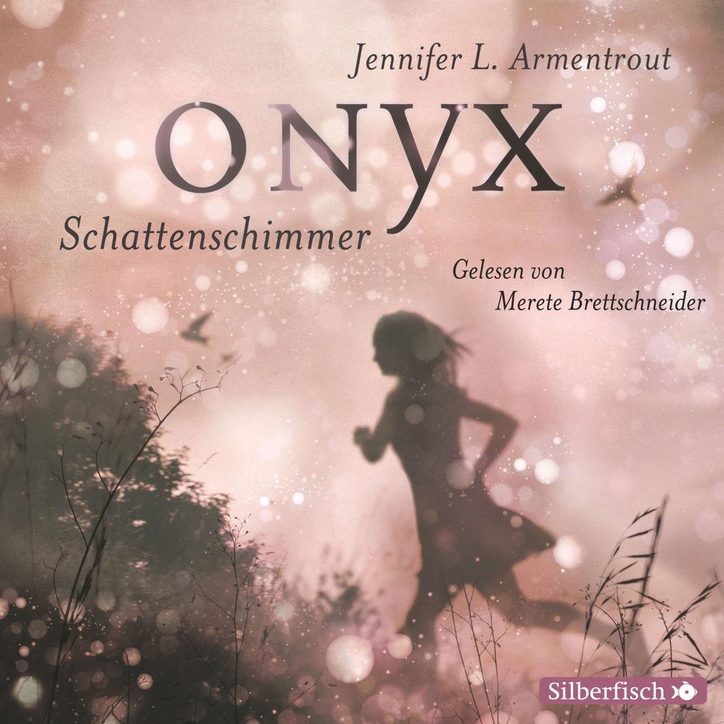 Obsidian 02: Onyx. Schattenschimmer als Hörbuch Download