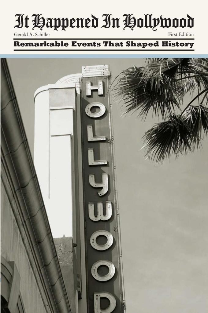 It Happened in Hollywood als eBook von Gerald S...