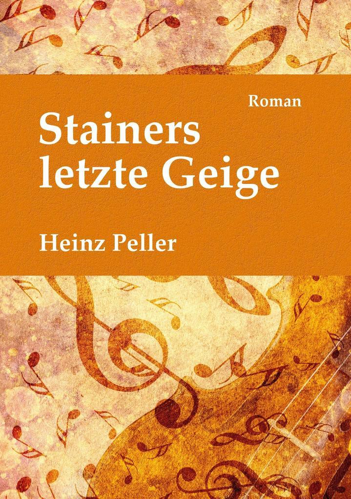 Stainers letzte Geige als Buch