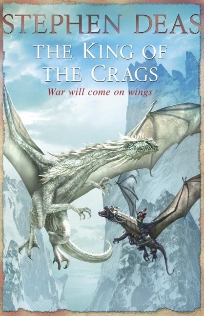 The King of the Crags als eBook von Stephen Deas