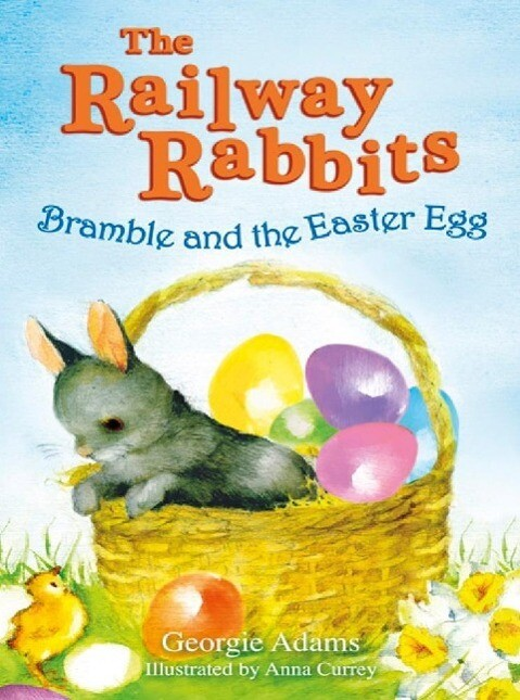 Railway Rabbits: Bramble and the Easter Egg als...