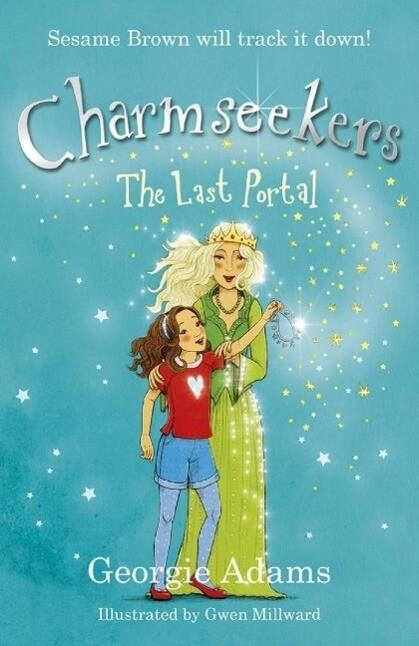 Charmseekers: The Last Portal als eBook von Geo...