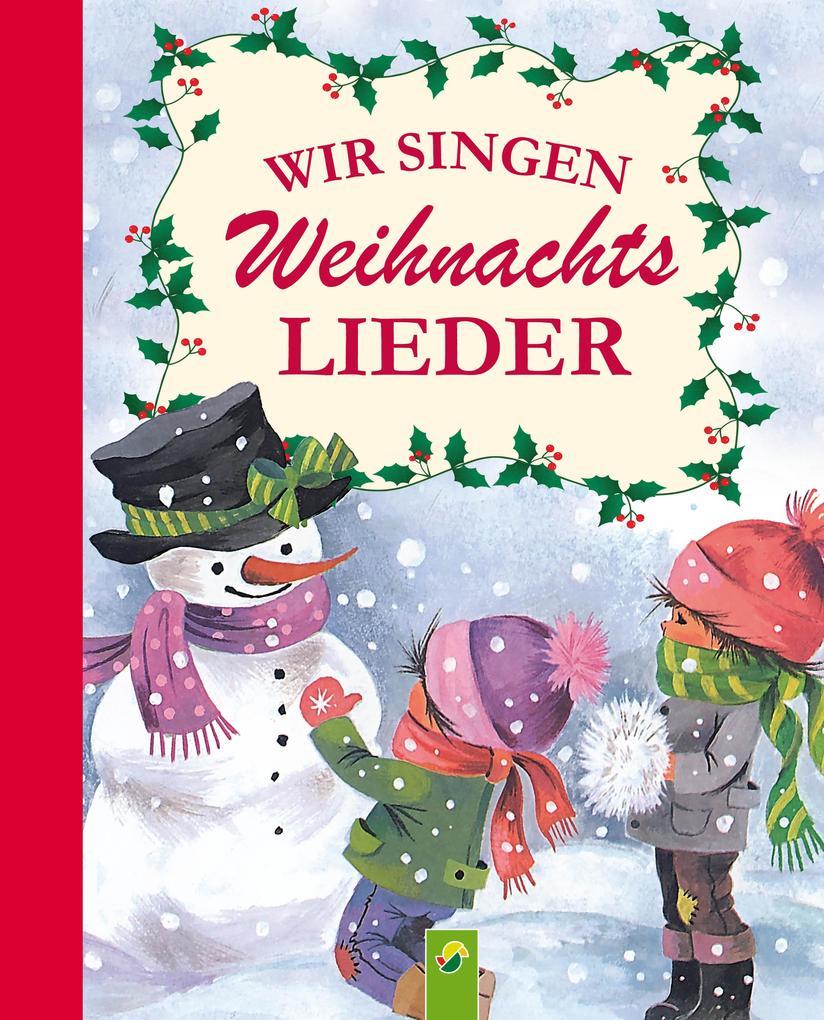 Wir singen Weihnachtslieder als eBook epub