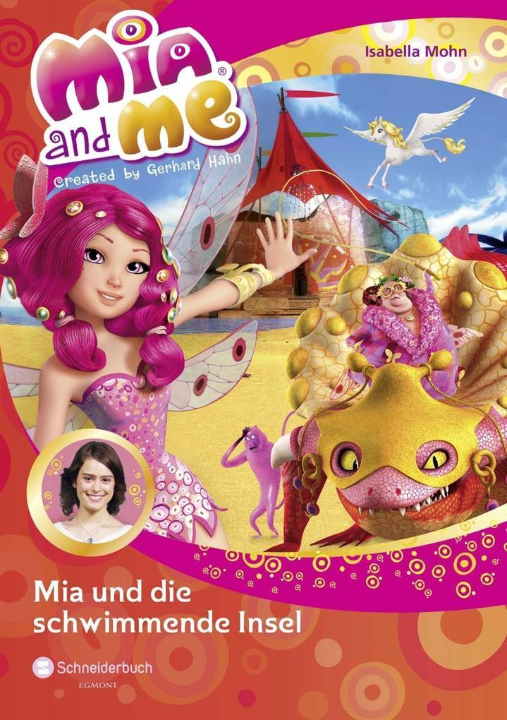 Mia and me 14: Mia und die schwimmende Insel als Buch