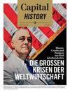 Capital History: Die großen Krisen der Weltwirtschaft