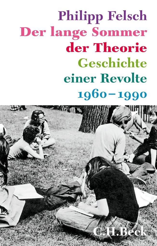 Der lange Sommer der Theorie als Buch (gebunden)
