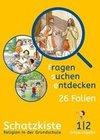 fragen - suchen - entdecken. Ausgabe für Bayern. Schatzkiste 1./2. Schuljahr. Folienmappe
