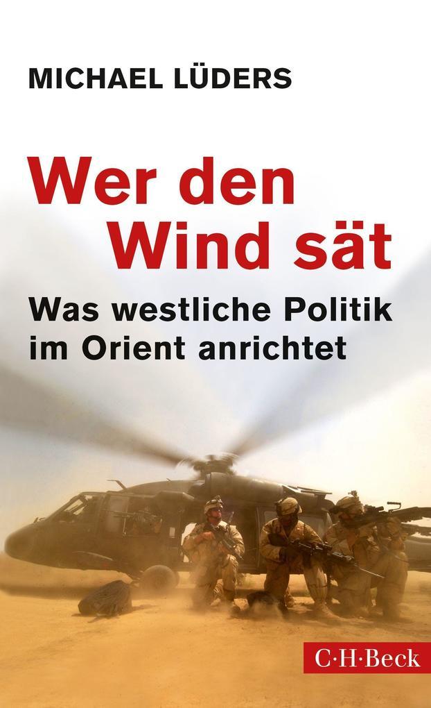 Wer den Wind sät als Buch (gebunden)