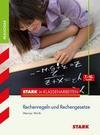Stark in Klassenarbeiten - Mathematik Rechenregeln und Rechengesetze 7.-10. Klasse Realschule