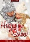 Herzen im Schnee! Weihnachtsroman