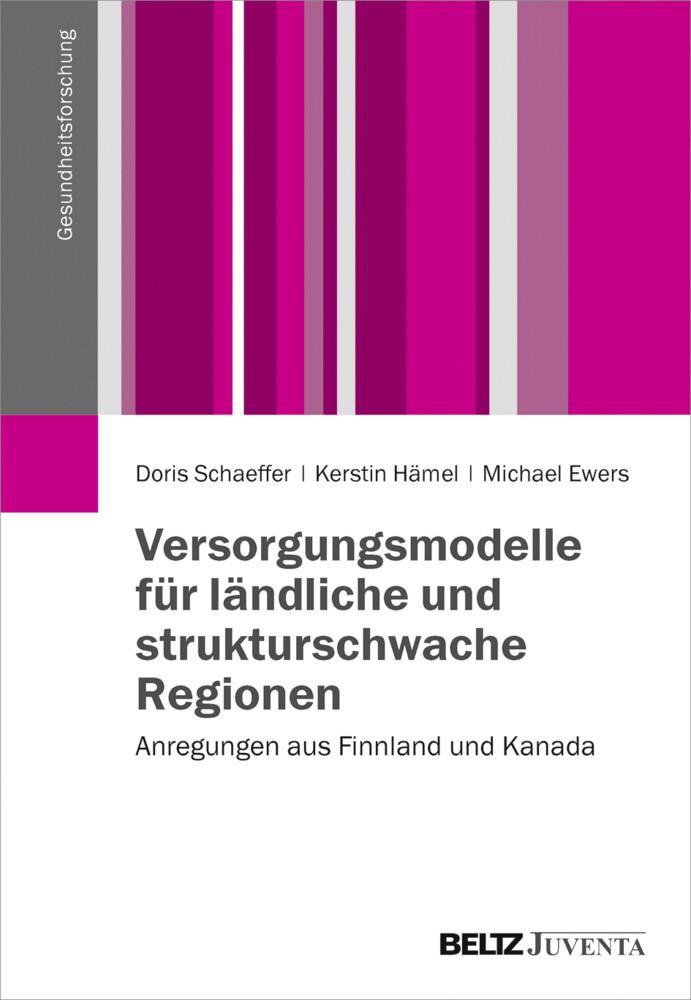 Versorgungsmodelle für ländliche und strukturschwache Regionen als Buch