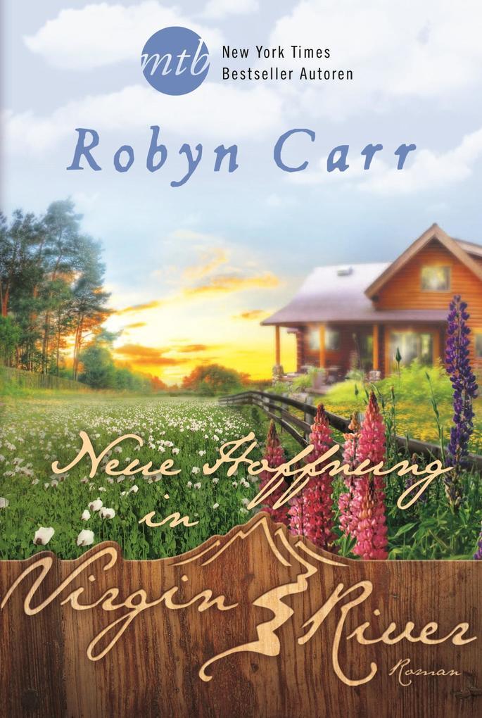 Neue Hoffnung in Virgin River als eBook