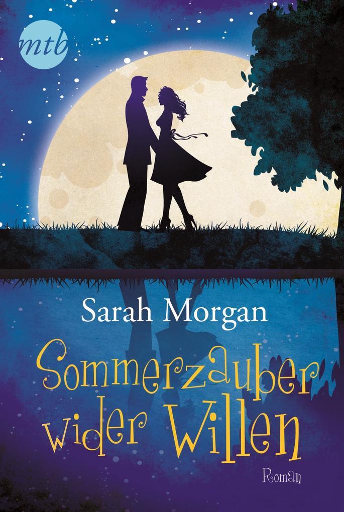 Sommerzauber wider Willen als eBook