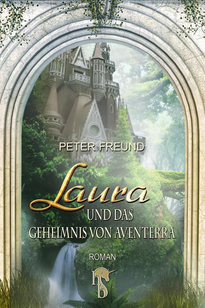 Laura und das Geheimnis von Aventerra als eBook