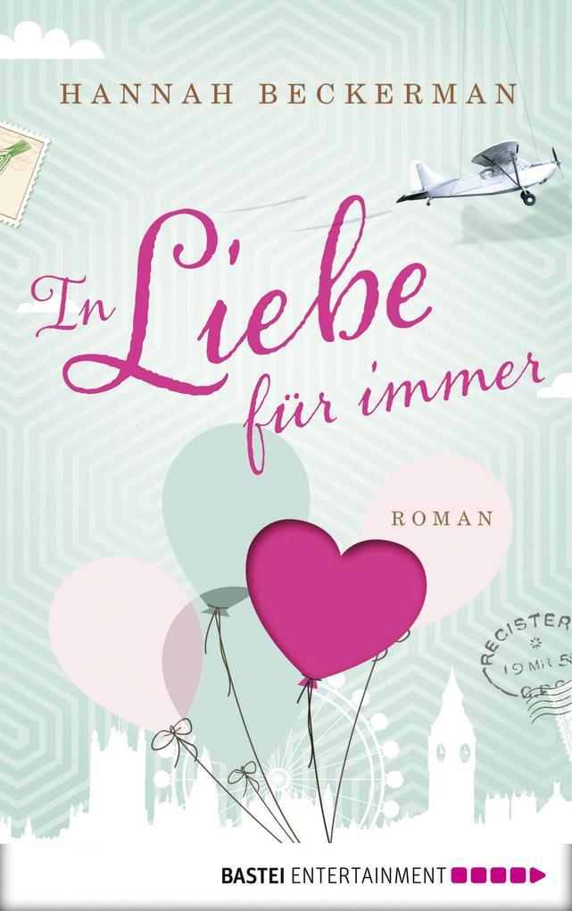 In Liebe, für immer als eBook