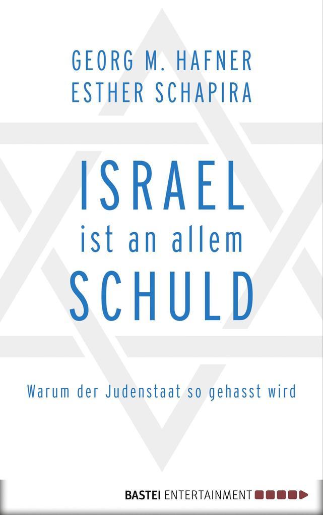 Israel ist an allem schuld als eBook