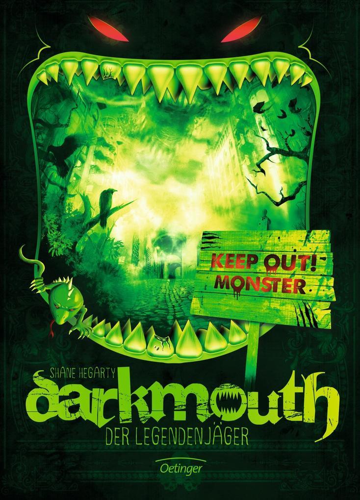 Darkmouth - Der Legendenjäger: Band 1 als Buch von Shane Hegarty