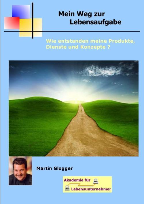 mein Weg zur Lebensaufgabe als eBook