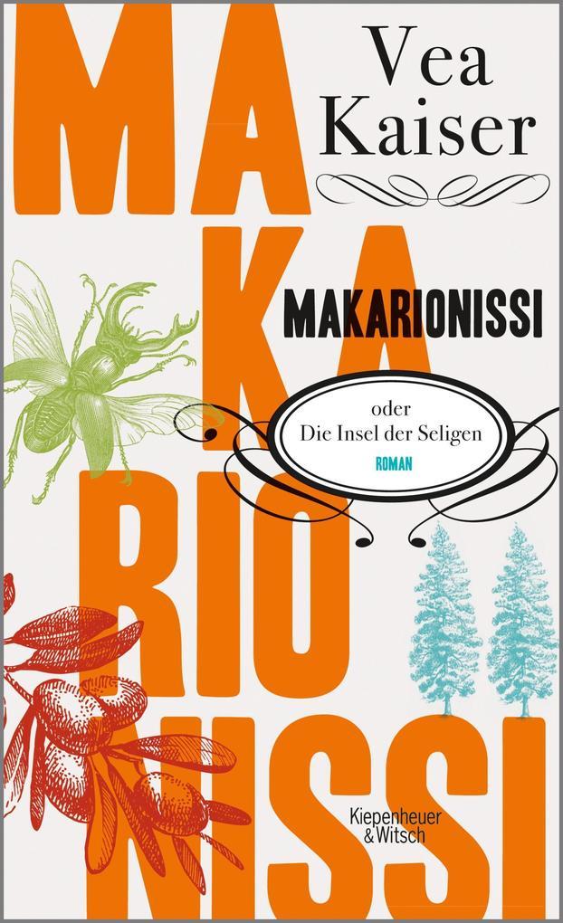 Makarionissi oder Die Insel der Seligen als Buch