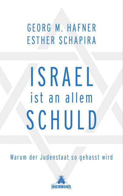 Israel ist an allem schuld als Buch